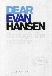 Dear Evan Hansen: Through the Window Book Pdf