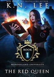 The Red Queen (Wonderland University #1) Pdf Book