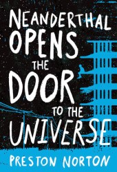 Neanderthal Opens the Door to the Universe Book