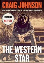 The Western Star (Walt Longmire, #13) Pdf Book