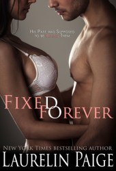 Fixed Forever (Fixed #6) Book