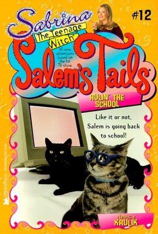 Rulin' the School (Salem's Tails, #12)