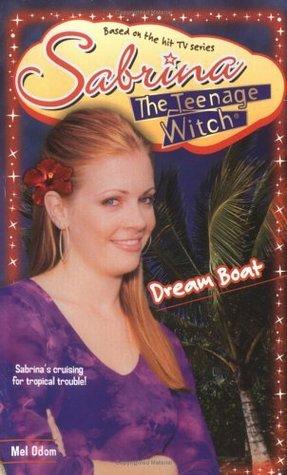 Dream Boat (Sabrina the Teenage Witch, #40)