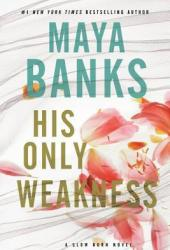 His Only Weakness (Slow Burn, #6) Pdf Book
