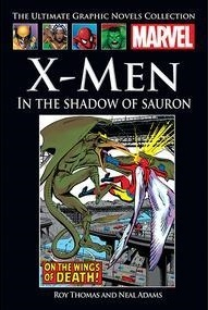 X-Men: In the Shadow of Sauron (Marvel Ultimate Graphic Novels Collection Classic #16)