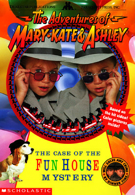 The Case of the Fun House Mystery (The Adventures of Mary-Kate & Ashley, #3)