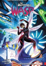 The Unstoppable Wasp, Vol. 1: Unstoppable! Pdf Book
