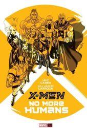 X-Men: No More Humans Pdf Book