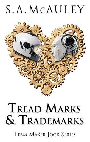 Tread Marks & Trademarks (Team Maker Jock #1)