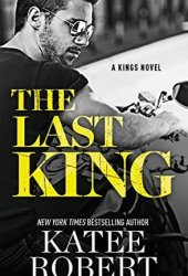 The Last King (The Kings, #1) Pdf Book
