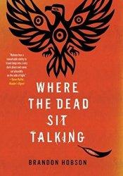 Where the Dead Sit Talking Pdf Book