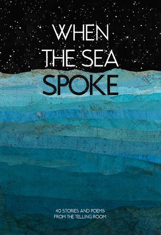 When the Sea Spoke
