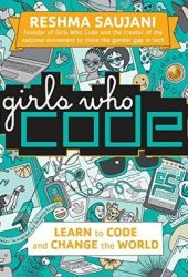 Girls Who Code: Learn to Code and Change the World Book Pdf
