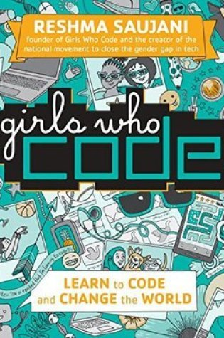 Girls Who Code: Learn to Code and Change the World Book Pdf ePub