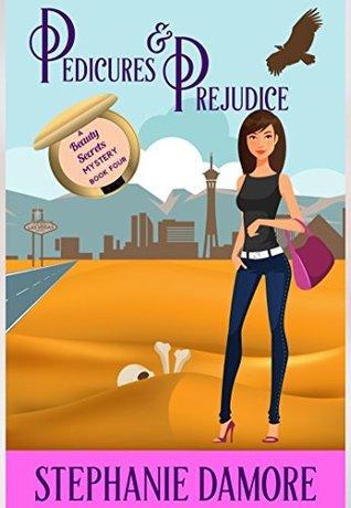 Pedicures & Prejudice (Beauty Secrets #4)
