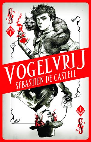 Vogelvrij (Spellslinger #1) – Sebastien de Castell