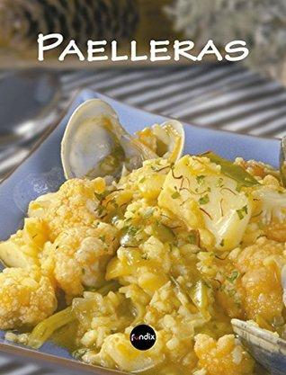 Paelleras (Larousse - Libros Ilustrados/ Prácticos - Gastronomía)