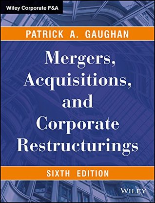 Mergers, Acquisitions And Corporate Restructurings, 6Ed