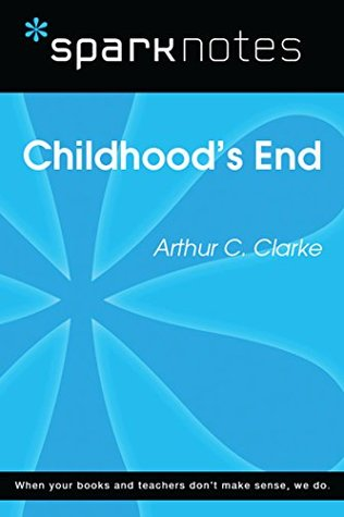Childhood's End (SparkNotes Literature Guide)