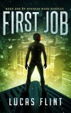 First Job by Lucas Flint