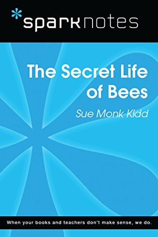 The Secret Life of Bees (SparkNotes Literature Guide)