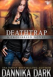 Deathtrap (Crossbreed #3) Book Pdf