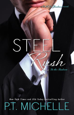 Steel Rush (In the Shadows, #5)