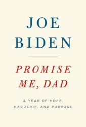 Promise Me, Dad: A Year of Hope, Hardship, and Purpose Book Pdf