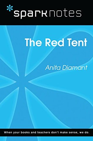 The Red Tent (SparkNotes Literature Guide)