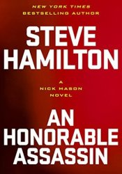 An Honorable Assassin (Nick Mason, #3) Pdf Book