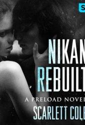 Nikan Rebuilt (Preload, #3) Pdf Book