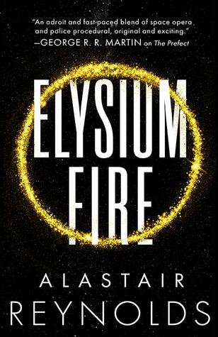 Elysium Fire (Prefect Dreyfus Emergency #2)