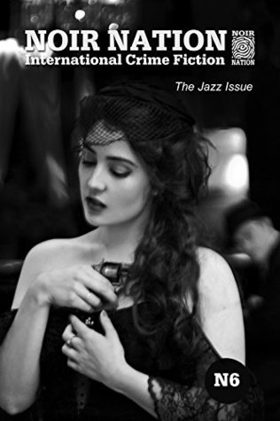 Noir Nation 6: The Jazz Issue