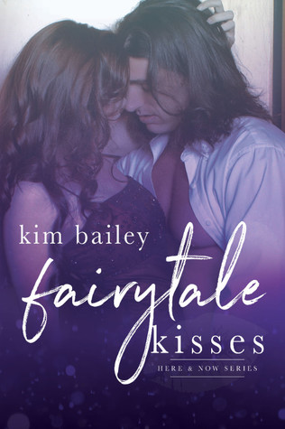 Fairytale Kisses (Here & Now, #2)