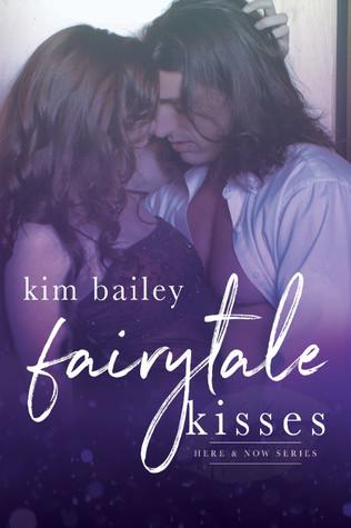 Fairytale Kisses (Here & Now, #2)
