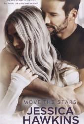 Move the Stars (Something in the Way, #3) Book Pdf