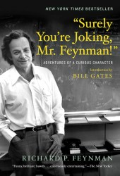 ″Surely You're Joking, Mr. Feynman!″: Adventures of a Curious Character Pdf Book