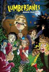 Lumberjanes: Bonus Tracks Book