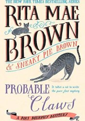 Probable Claws (Mrs. Murphy #27) Pdf Book