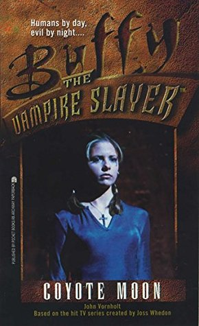 Coyote Moon (Buffy the Vampire Slayer Book 3)