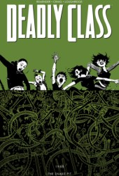 Deadly Class, Vol. 3: The Snake Pit Book Pdf
