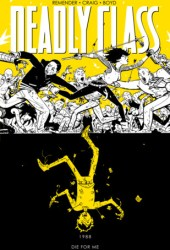 Deadly Class, Vol. 4: Die for Me Book Pdf