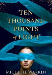 Ten Thousand Points of Light Pdf Book