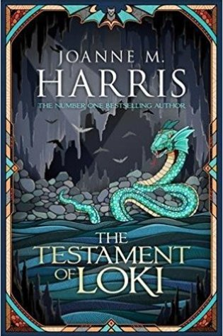 The Testament of Loki (Loki #2) – Joanne M. Harris