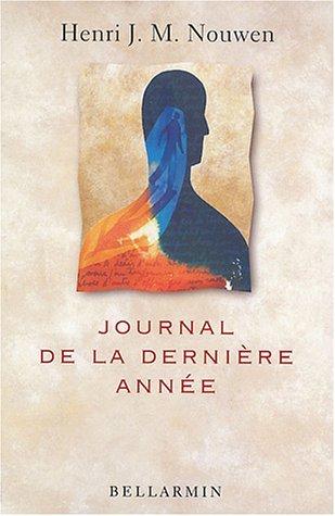 JOURNAL DE LA DERNIÈRE ANNÉE