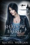 Shadow Faerie (Creepy Hollow, #8)