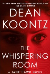 The Whispering Room (Jane Hawk #2) Book Pdf