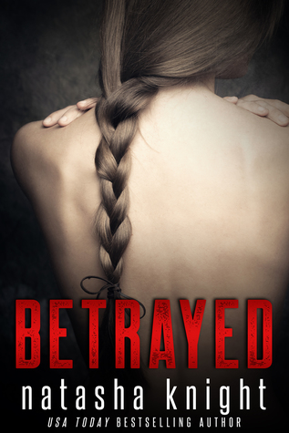 Betrayed: Prequel to Unhinged