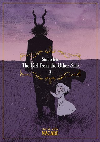 The Girl from the Other Side: Siúil, A Rún, Volume 3 (The Girl from the Other Side, #3)