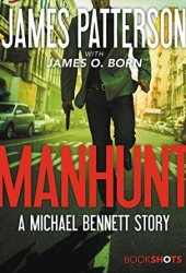 Manhunt (Michael Bennett #10.5) Book Pdf